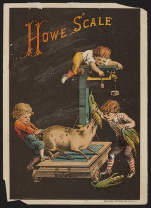 Trade card for The Improved Howe Scales, Howe Scale Co., Rutland, Vermont, undated,