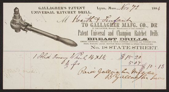 Billhead for Gallagher Mafg. Co., Dr., Patent Universal and Champion Ratchet Drills, No. 18 State Street, Lynn, Mass., dated November 7, 1884