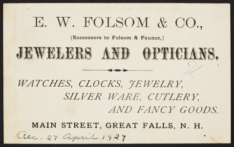 Trade card for E.W. Folsom & Co., jewelers and opticians, Main Street, Great Falls, New Hampshire, undated