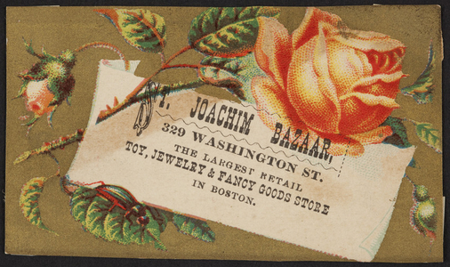 Trade card for the St. Joachim Bazaar, the largest retail toy, jewelry & fancy goods store in Boston, 329 Washington Street, Boston, Mass., undated