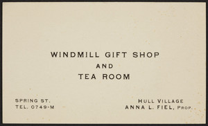 Trade card for the Windmill Gift Shop and Tea Room , Spring Street, Hull Villiage, Mass., undated