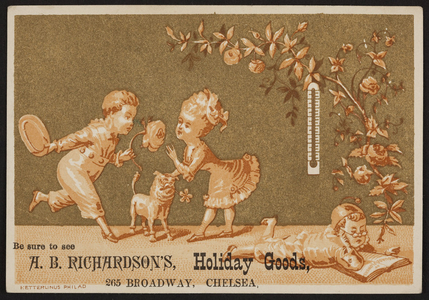 Trade card for A.B. Richardson's, holiday goods, 265 Broadway, Chelsea, Mass., undated