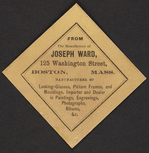 Trade card for Joseph Ward, looking-glasses, picture frames, and mouldings, 125 Washington Street, Boston, Mass., 1860s