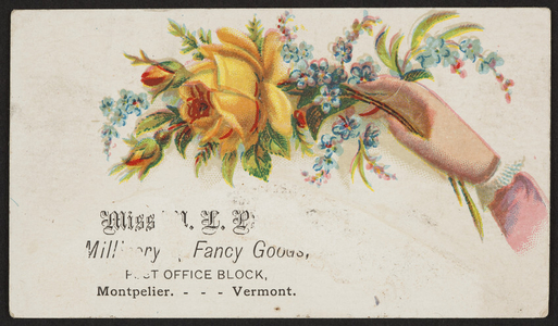 Trade card for Miss M.L.P., millinery, fancy goods, Post Office Block, Montpelier, Vermont, undated