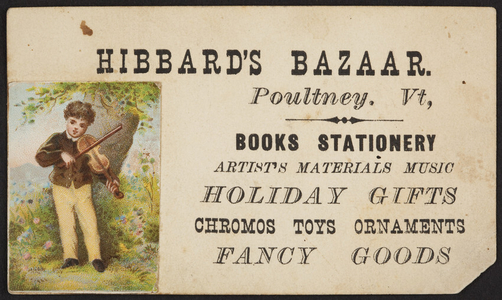 Trade card for Hibbard's Bazaar, books, stationery, Poultney, Vermont, undated