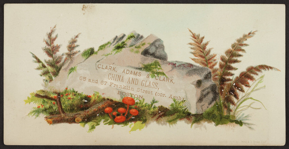 Trade card for Clark, Adams & Clark, china and glass, 65 & 67 Franklin Street, corner Arch Street, Boston, Mass., undated