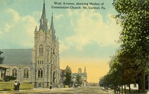 Postcard: West Avenue, showing Mother of Consolation Church. Mt. Carmel, Pa.