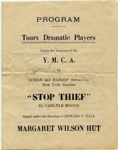 Program, Tours Dramatic Players, under the auspices of the Y.M.C.A. in Cohan and Harris' screaming New York success 'Stop Thief' by Carlyle Moore