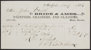 Billhead for Bride & Ames, Dr., painters, grainers and glaziers, Main Street, Medford, Mass., dated November 17, 1864