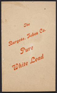 Burgess, Fobes Co. Pure White Lead, Portland, Maine, January 1, 1911