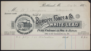 Billhead for Burgess, Fobes & Co., manufacturers of white lead, pure colors in oil & Japan, 106 to 112 Commercial Street, Portland Maine, dated May 30, 1892