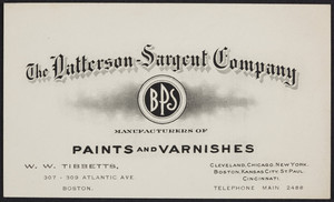 Business card for W.W. Tibbetts, The Patterson-Sargent Company, manufacturers of paints and varnishes, Boston, Mass., undated