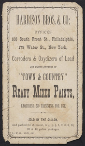 Paint sample cover for Harrison Bros. & Co., manufacturers of Town & Country Ready Mixed Paints, 105 South Front Street, Philadelphia, Pennsylvania and 179 Water Street, New York, New York, undated