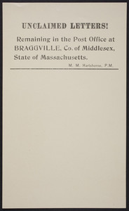 Unclaimed letters! Remaining in the post office at Braggville, Co. of Middlesex, State of Massachusetts, undated