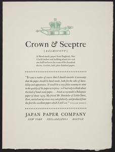 Crown & Sceptre Kelmscott, a hand-made paper from England, Japan Paper Company, New York, Philadelphia, Boston, undated