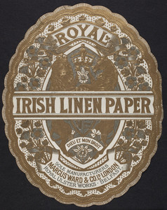 Label for Royal Irish Linen Paper, Marcus Ward & Co., sole manufacturers, London, England, undated