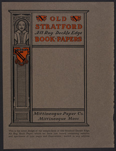 Old Stratford All Rag Deckle Edge Book Papers, Mittineague Paper Co., Mittineague, Mass., undated