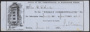 Receipt for the Weekly commonwealth, Office of the Commonwealth, 60 Washington Street, Boston, Mass., dated June 16, 1853