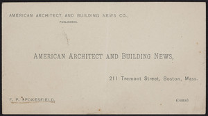 Trade card for the American architect and building news, American Architect and Building News Co., publishers, 211 Tremont Street, Boston, Mass., undated