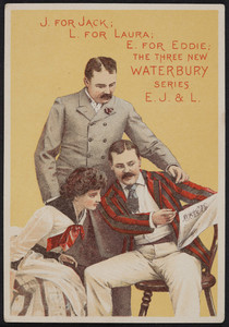 Trade card for The three new Waterbury series, E.J. & L., location unknown, undated