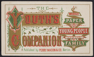 Trade card for The youth's companion, published by Perry Mason & Co., Boston, Mass., undated