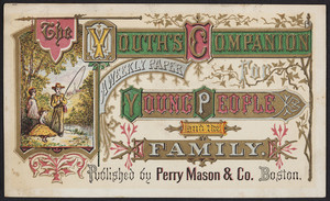 Trade card for The youth's companion, a weekly paper for young people and the family, published by Perry Mason & Co., Boston, Mass., undated