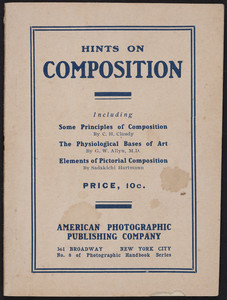 Hints on composition, American Photographic Publishing Company, 361 Broadway, New York City, New York, undated