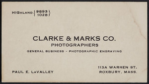 Business cards for Paul E. LaValley, Clarke & Marks Co., photographs, 113A, Roxbury, Mass., undated