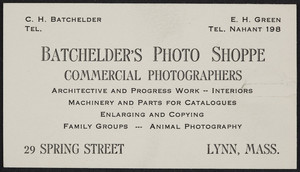 Trade card for Batchelder's Photo Shoppe, commercial photographers, 29 Spring Street, Lynn, Mass., undated