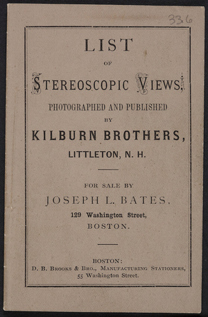 List of stereoscopic views, photographed and published by Kilburn Brothers, Littleton, New Hampshire, undated