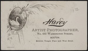 Trade card for Hardy, artist photographer, No. 493 Washington Street, Boston, Mass., undated