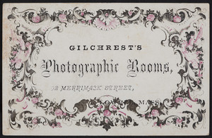 Gilchrist's Photographic Rooms, 92 Merrimack Street, Lowell, Mass., undated