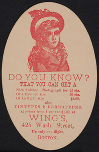 Trade card for Wing's, photographer, 425 Washington Street, Boston, Mass., ca. 1880