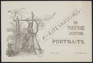 Trade card for Ritz & Hastings, portraits, 58 Temple Place, Boston, Mass., ca. 1880