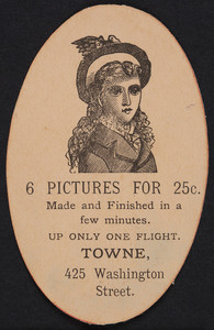 Trade card for Towne, photographer, 425 Washington Street, Boston, Mass., undated