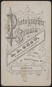 Trade card for the Photographic Studio of L.D. Shaw, 51 Washington Street, Boston, Mass., 1879