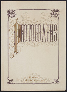 Trade card for Roberts Brothers, photographs, Boston, Mass., undated