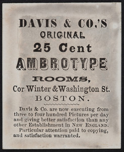 Trade card for Davis & Co.'s Original 25 Cent Ambrotype Rooms, corner Winter & Washington Street, Boston, Mass., undated