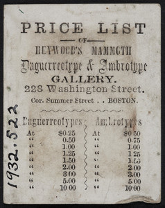 Price list for Heywood's Mammoth Daguerreotype & Ambrotype Gallery, 223 Washington Street, corner Summer Street, Boston, Mass., undated