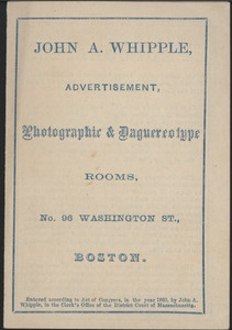 Brochure for John A. Whipple, photographic & daguereotype rooms, No. 96 Washington Street, Boston, Mass., 1860