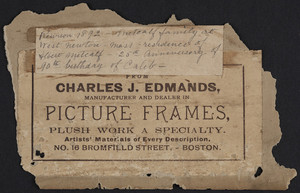 Label for Charles J. Edmands, manufacturer and dealer in picture frames, No. 16 Bromfield Street, Boston, Mass., undated