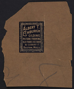 Label for Albert T. Echburgh, gilding, picture framing, 83 Sudbury Street, Boston, Mass., undated