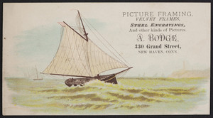 Trade card for A. Bodge, picture framing, velvet frames, 330 Grand Street, New Haven, Connecticut, undated