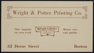 Trade card for Wright & Potter Printing Co., 32 Derne Street, Boston, Mass., undated
