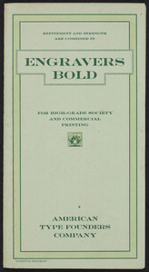 Engravers bold for high-grade society and commercial printing, American Type Founders Company, Boston, Mass., undated