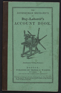 Journeyman mechanic's and day-laborer's account book, Thomas O. Walker, 59 Cornhill, Boston, Mass., 1842