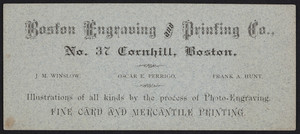 Trade card for the Boston Engraving and Printing Co., No. 37 Cornhill, Boston, Mass., undated