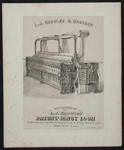 Advertisement for L.J. Knowles & Brother, manufacturers of L.J. Knowles' Patent Fancy Loom, Worcester, Mass., undated