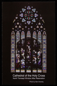 Cathedral of the Holy Cross, north transept window after restoration, photo by Alan Oransky, Lyn Hovey Studio, Inc., 21 Drydock Avenue, Boston, Mass.