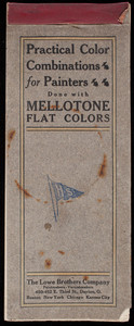 Practical color combinations for painters done with Mellotone Flat Colors, The Lowe Brothers Company, paintmakers and varnishmakers, 450-452 E. Third Street, Dayton, Ohio